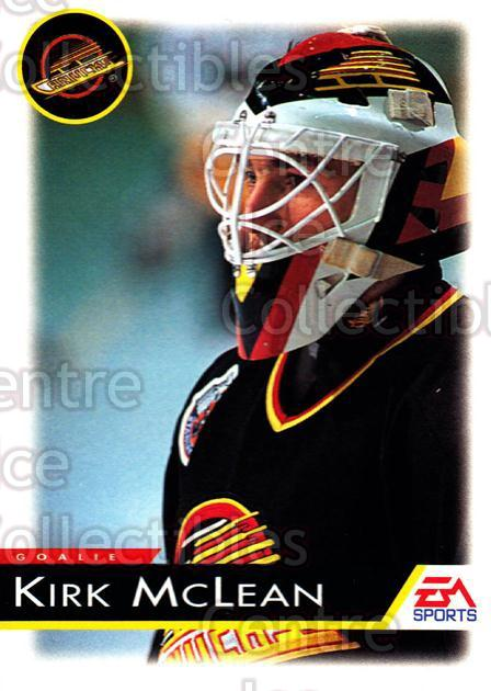 1994 EA Sports #144 Kirk McLean<br/>5 In Stock - $1.00 each - <a href=https://centericecollectibles.foxycart.com/cart?name=1994%20EA%20Sports%20%23144%20Kirk%20McLean...&quantity_max=5&price=$1.00&code=2565 class=foxycart> Buy it now! </a>