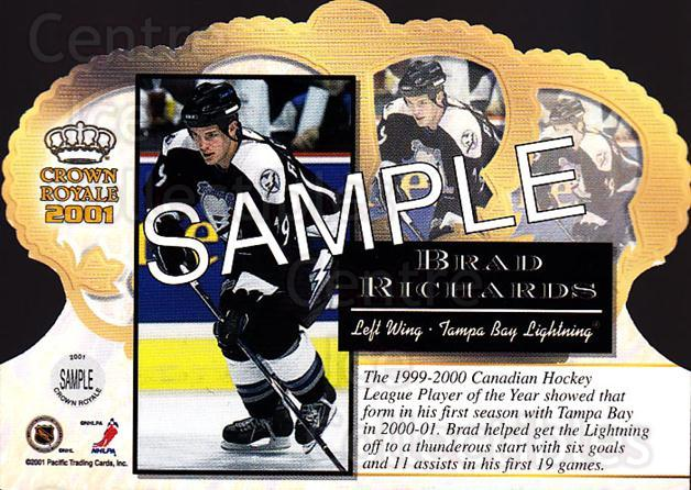 2000-01 Crown Royale Sample #4 Brad Richards<br/>1 In Stock - $5.00 each - <a href=https://centericecollectibles.foxycart.com/cart?name=2000-01%20Crown%20Royale%20Sample%20%234%20Brad%20Richards...&quantity_max=1&price=$5.00&code=257162 class=foxycart> Buy it now! </a>