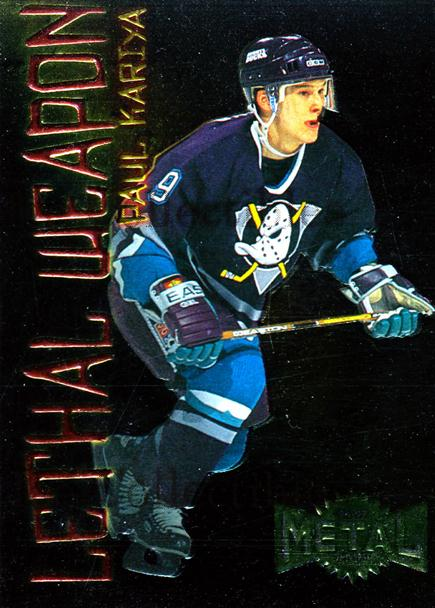 1996-97 Metal Universe Lethal Weapons #9 Paul Kariya<br/>1 In Stock - $3.00 each - <a href=https://centericecollectibles.foxycart.com/cart?name=1996-97%20Metal%20Universe%20Lethal%20Weapons%20%239%20Paul%20Kariya...&quantity_max=1&price=$3.00&code=257172 class=foxycart> Buy it now! </a>