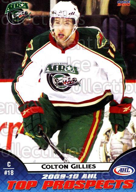 2009-10 AHL Top Prospects #19 Colton Gilles<br/>6 In Stock - $3.00 each - <a href=https://centericecollectibles.foxycart.com/cart?name=2009-10%20AHL%20Top%20Prospects%20%2319%20Colton%20Gilles...&quantity_max=6&price=$3.00&code=257276 class=foxycart> Buy it now! </a>