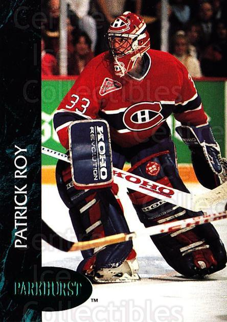 1992-93 Parkhurst Emerald #84 Patrick Roy<br/>1 In Stock - $10.00 each - <a href=https://centericecollectibles.foxycart.com/cart?name=1992-93%20Parkhurst%20Emerald%20%2384%20Patrick%20Roy...&price=$10.00&code=257440 class=foxycart> Buy it now! </a>