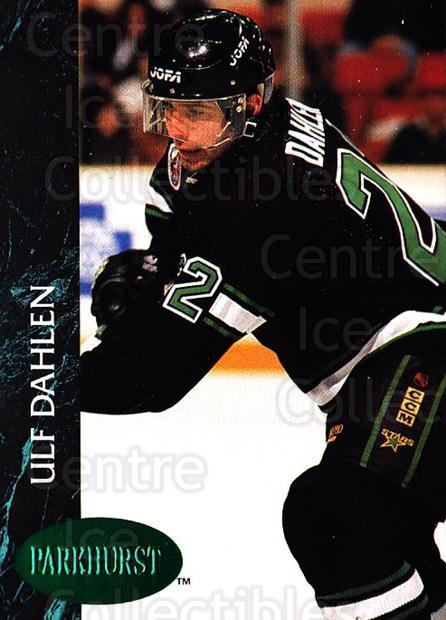 1992-93 Parkhurst Emerald #310 Ulf Dahlen<br/>3 In Stock - $2.00 each - <a href=https://centericecollectibles.foxycart.com/cart?name=1992-93%20Parkhurst%20Emerald%20%23310%20Ulf%20Dahlen...&quantity_max=3&price=$2.00&code=257666 class=foxycart> Buy it now! </a>