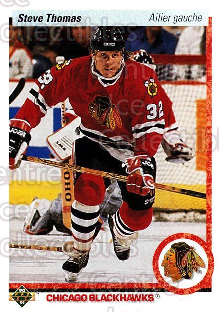 1990-91 Upper Deck French #221 Steve Thomas<br/>17 In Stock - $1.00 each - <a href=https://centericecollectibles.foxycart.com/cart?name=1990-91%20Upper%20Deck%20French%20%23221%20Steve%20Thomas...&quantity_max=17&price=$1.00&code=258792 class=foxycart> Buy it now! </a>