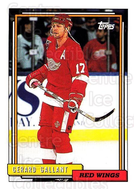 1992-93 Topps #92 Gerard Gallant<br/>4 In Stock - $1.00 each - <a href=https://centericecollectibles.foxycart.com/cart?name=1992-93%20Topps%20%2392%20Gerard%20Gallant...&price=$1.00&code=260681 class=foxycart> Buy it now! </a>