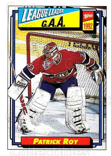 1992-93 Topps #110 Patrick Roy<br/>2 In Stock - $1.00 each - <a href=https://centericecollectibles.foxycart.com/cart?name=1992-93%20Topps%20%23110%20Patrick%20Roy...&price=$1.00&code=260699 class=foxycart> Buy it now! </a>