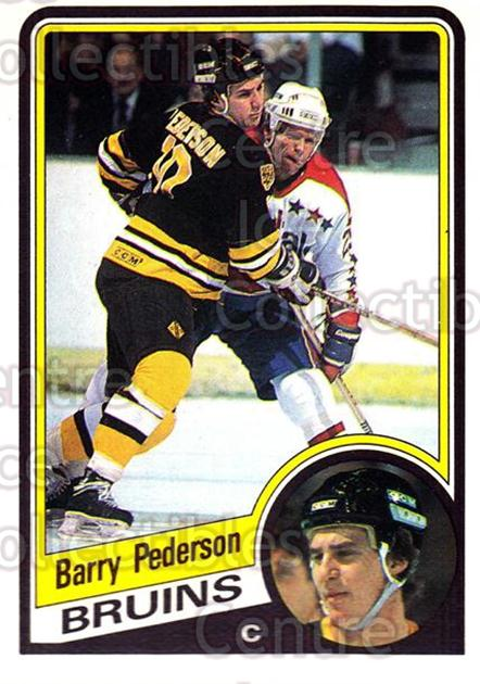 1984-85 O-Pee-Chee #14 Barry Pederson<br/>7 In Stock - $1.00 each - <a href=https://centericecollectibles.foxycart.com/cart?name=1984-85%20O-Pee-Chee%20%2314%20Barry%20Pederson...&quantity_max=7&price=$1.00&code=26292 class=foxycart> Buy it now! </a>