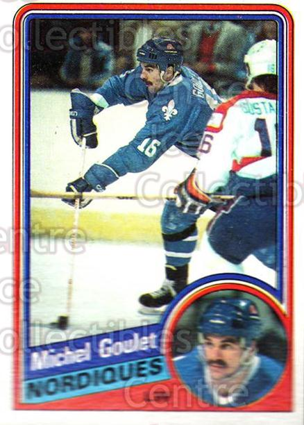 1984-85 Topps #129 Michel Goulet<br/>5 In Stock - $1.00 each - <a href=https://centericecollectibles.foxycart.com/cart?name=1984-85%20Topps%20%23129%20Michel%20Goulet...&quantity_max=5&price=$1.00&code=26524 class=foxycart> Buy it now! </a>