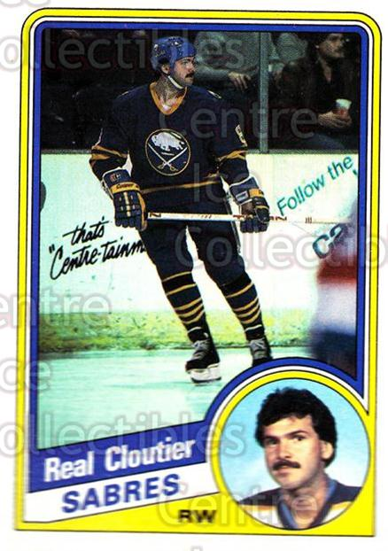 1984-85 Topps #15 Real Cloutier<br/>7 In Stock - $1.00 each - <a href=https://centericecollectibles.foxycart.com/cart?name=1984-85%20Topps%20%2315%20Real%20Cloutier...&quantity_max=7&price=$1.00&code=26544 class=foxycart> Buy it now! </a>