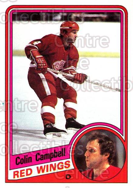1984-85 Topps #39 Colin Campbell<br/>7 In Stock - $1.00 each - <a href=https://centericecollectibles.foxycart.com/cart?name=1984-85%20Topps%20%2339%20Colin%20Campbell...&quantity_max=7&price=$1.00&code=26584 class=foxycart> Buy it now! </a>