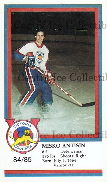 1984-85 Victoria Cougars #1 Misko Antisin<br/>9 In Stock - $3.00 each - <a href=https://centericecollectibles.foxycart.com/cart?name=1984-85%20Victoria%20Cougars%20%231%20Misko%20Antisin...&price=$3.00&code=26638 class=foxycart> Buy it now! </a>