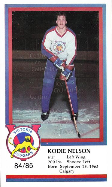 1984-85 Victoria Cougars #17 Kodie Nelson<br/>10 In Stock - $3.00 each - <a href=https://centericecollectibles.foxycart.com/cart?name=1984-85%20Victoria%20Cougars%20%2317%20Kodie%20Nelson...&price=$3.00&code=26644 class=foxycart> Buy it now! </a>
