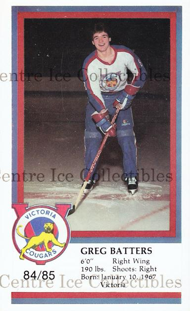 1984-85 Victoria Cougars #2 Greg Batters<br/>10 In Stock - $3.00 each - <a href=https://centericecollectibles.foxycart.com/cart?name=1984-85%20Victoria%20Cougars%20%232%20Greg%20Batters...&price=$3.00&code=26646 class=foxycart> Buy it now! </a>