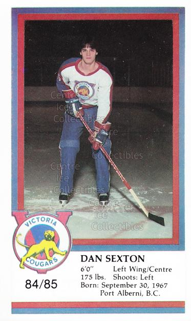 1984-85 Victoria Cougars #22 Dan Sexton<br/>10 In Stock - $3.00 each - <a href=https://centericecollectibles.foxycart.com/cart?name=1984-85%20Victoria%20Cougars%20%2322%20Dan%20Sexton...&price=$3.00&code=26648 class=foxycart> Buy it now! </a>