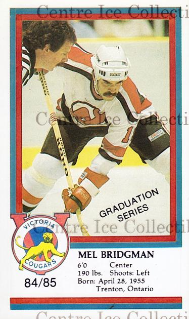 1984-85 Victoria Cougars #3 Mel Bridgman<br/>7 In Stock - $3.00 each - <a href=https://centericecollectibles.foxycart.com/cart?name=1984-85%20Victoria%20Cougars%20%233%20Mel%20Bridgman...&price=$3.00&code=26651 class=foxycart> Buy it now! </a>