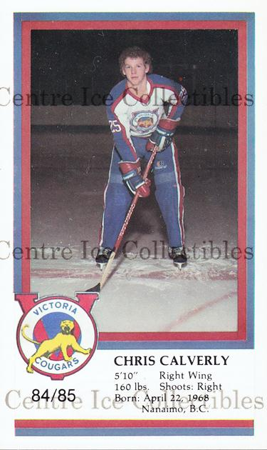 1984-85 Victoria Cougars #4 Chris Calverley<br/>10 In Stock - $3.00 each - <a href=https://centericecollectibles.foxycart.com/cart?name=1984-85%20Victoria%20Cougars%20%234%20Chris%20Calverley...&price=$3.00&code=26652 class=foxycart> Buy it now! </a>
