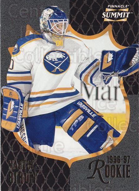 1996-97 Summit #179 Martin Biron<br/>1 In Stock - $1.00 each - <a href=https://centericecollectibles.foxycart.com/cart?name=1996-97%20Summit%20%23179%20Martin%20Biron...&quantity_max=1&price=$1.00&code=266694 class=foxycart> Buy it now! </a>