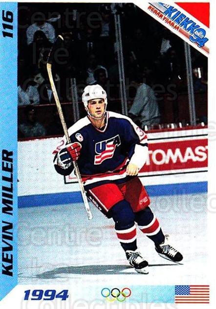 1994 Finnish Jaa Kiekko #116 Kevin Miller<br/>3 In Stock - $2.00 each - <a href=https://centericecollectibles.foxycart.com/cart?name=1994%20Finnish%20Jaa%20Kiekko%20%23116%20Kevin%20Miller...&quantity_max=3&price=$2.00&code=2679 class=foxycart> Buy it now! </a>