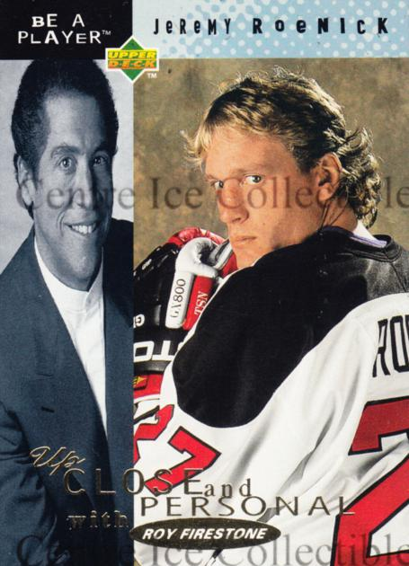 1994-95 Be A Player Up Close and Personal #6 Jeremy Roenick<br/>4 In Stock - $3.00 each - <a href=https://centericecollectibles.foxycart.com/cart?name=1994-95%20Be%20A%20Player%20Up%20Close%20and%20Personal%20%236%20Jeremy%20Roenick...&quantity_max=4&price=$3.00&code=268192 class=foxycart> Buy it now! </a>