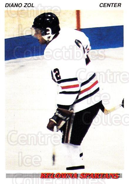 1992-93 British Columbia Junior Hockey League #53 Diano Zol<br/>3 In Stock - $2.00 each - <a href=https://centericecollectibles.foxycart.com/cart?name=1992-93%20British%20Columbia%20Junior%20Hockey%20League%20%2353%20Diano%20Zol...&price=$2.00&code=268581 class=foxycart> Buy it now! </a>