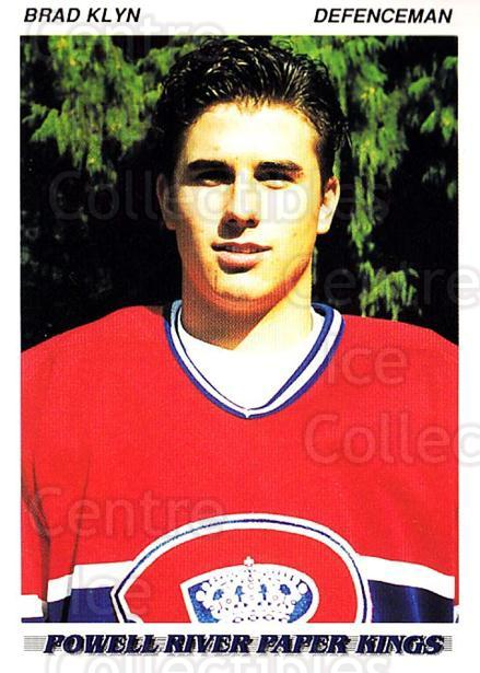 1992-93 British Columbia Junior Hockey League #161 Brad Klyn<br/>1 In Stock - $2.00 each - <a href=https://centericecollectibles.foxycart.com/cart?name=1992-93%20British%20Columbia%20Junior%20Hockey%20League%20%23161%20Brad%20Klyn...&price=$2.00&code=268689 class=foxycart> Buy it now! </a>