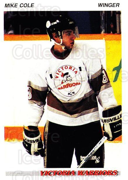 1992-93 British Columbia Junior Hockey League #217 Mike Cole<br/>3 In Stock - $2.00 each - <a href=https://centericecollectibles.foxycart.com/cart?name=1992-93%20British%20Columbia%20Junior%20Hockey%20League%20%23217%20Mike%20Cole...&quantity_max=3&price=$2.00&code=268745 class=foxycart> Buy it now! </a>
