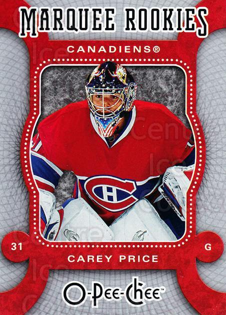 2007-08 O-Pee-Chee #560 Carey Price<br/>1 In Stock - $25.00 each - <a href=https://centericecollectibles.foxycart.com/cart?name=2007-08%20O-Pee-Chee%20%23560%20Carey%20Price...&price=$25.00&code=268869 class=foxycart> Buy it now! </a>
