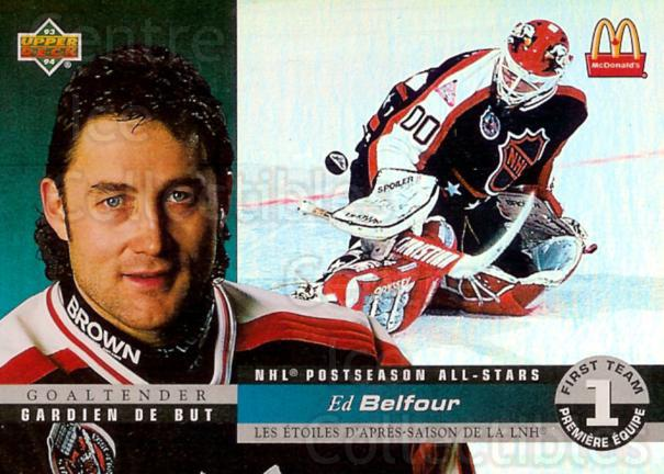1993-94 McDonalds Upper Deck Hologram #6 Ed Belfour<br/>18 In Stock - $2.00 each - <a href=https://centericecollectibles.foxycart.com/cart?name=1993-94%20McDonalds%20Upper%20Deck%20Hologram%20%236%20Ed%20Belfour...&price=$2.00&code=268999 class=foxycart> Buy it now! </a>
