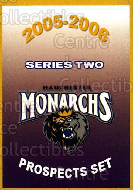 2005-06 Manchester Monarchs Series Two #25 Checklist<br/>2 In Stock - $3.00 each - <a href=https://centericecollectibles.foxycart.com/cart?name=2005-06%20Manchester%20Monarchs%20Series%20Two%20%2325%20Checklist...&quantity_max=2&price=$3.00&code=269294 class=foxycart> Buy it now! </a>