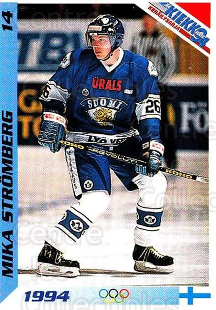 1994 Finnish Jaa Kiekko #14 Mika Stromberg<br/>5 In Stock - $2.00 each - <a href=https://centericecollectibles.foxycart.com/cart?name=1994%20Finnish%20Jaa%20Kiekko%20%2314%20Mika%20Stromberg...&quantity_max=5&price=$2.00&code=2699 class=foxycart> Buy it now! </a>