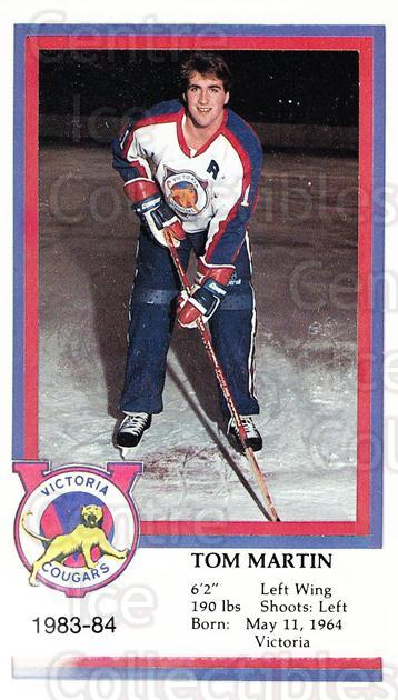 1983-84 Victoria Cougars #17 Tom Martin<br/>3 In Stock - $3.00 each - <a href=https://centericecollectibles.foxycart.com/cart?name=1983-84%20Victoria%20Cougars%20%2317%20Tom%20Martin...&price=$3.00&code=27005 class=foxycart> Buy it now! </a>