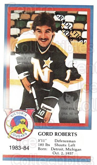 1983-84 Victoria Cougars #20 Gordie Roberts<br/>6 In Stock - $3.00 each - <a href=https://centericecollectibles.foxycart.com/cart?name=1983-84%20Victoria%20Cougars%20%2320%20Gordie%20Roberts...&price=$3.00&code=27009 class=foxycart> Buy it now! </a>