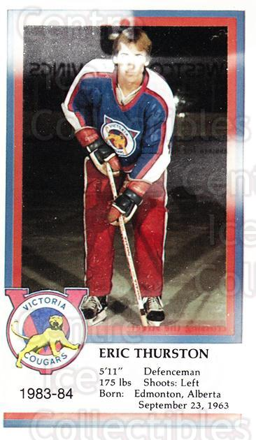 1983-84 Victoria Cougars #23 Eric Thurston<br/>5 In Stock - $3.00 each - <a href=https://centericecollectibles.foxycart.com/cart?name=1983-84%20Victoria%20Cougars%20%2323%20Eric%20Thurston...&price=$3.00&code=27012 class=foxycart> Buy it now! </a>