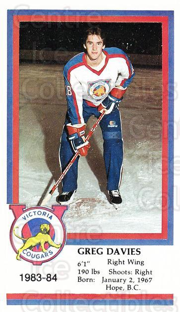 1983-84 Victoria Cougars #6 Greg Davies<br/>2 In Stock - $3.00 each - <a href=https://centericecollectibles.foxycart.com/cart?name=1983-84%20Victoria%20Cougars%20%236%20Greg%20Davies...&price=$3.00&code=27017 class=foxycart> Buy it now! </a>
