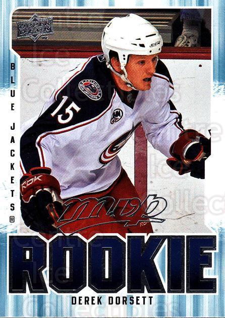 2008-09 Upper Deck MVP #388 Derek Dorsett<br/>3 In Stock - $2.00 each - <a href=https://centericecollectibles.foxycart.com/cart?name=2008-09%20Upper%20Deck%20MVP%20%23388%20Derek%20Dorsett...&quantity_max=3&price=$2.00&code=270811 class=foxycart> Buy it now! </a>