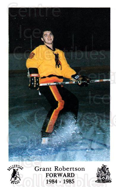 1984-85 Belleville Bulls #19 Grant Robertson<br/>4 In Stock - $3.00 each - <a href=https://centericecollectibles.foxycart.com/cart?name=1984-85%20Belleville%20Bulls%20%2319%20Grant%20Robertson...&price=$3.00&code=27124 class=foxycart> Buy it now! </a>
