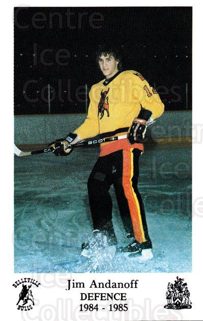1984-85 Belleville Bulls #27 Jim Andanoff<br/>2 In Stock - $3.00 each - <a href=https://centericecollectibles.foxycart.com/cart?name=1984-85%20Belleville%20Bulls%20%2327%20Jim%20Andanoff...&price=$3.00&code=27133 class=foxycart> Buy it now! </a>