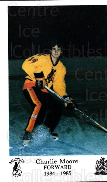 1984-85 Belleville Bulls #8 Charlie Moore<br/>1 In Stock - $3.00 each - <a href=https://centericecollectibles.foxycart.com/cart?name=1984-85%20Belleville%20Bulls%20%238%20Charlie%20Moore...&price=$3.00&code=27142 class=foxycart> Buy it now! </a>