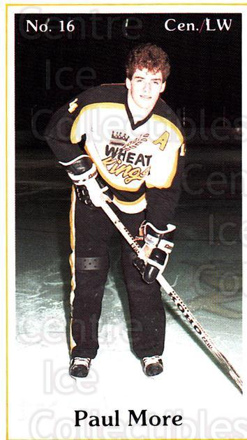 1984-85 Brandon Wheat Kings #23 Paul More<br/>6 In Stock - $3.00 each - <a href=https://centericecollectibles.foxycart.com/cart?name=1984-85%20Brandon%20Wheat%20Kings%20%2323%20Paul%20More...&quantity_max=6&price=$3.00&code=27160 class=foxycart> Buy it now! </a>