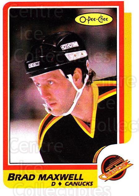 1986-87 O-Pee-Chee #242 Brad Maxwell<br/>6 In Stock - $1.00 each - <a href=https://centericecollectibles.foxycart.com/cart?name=1986-87%20O-Pee-Chee%20%23242%20Brad%20Maxwell...&quantity_max=6&price=$1.00&code=272463 class=foxycart> Buy it now! </a>