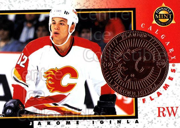1997-98 Pinnacle Mint Bronze #9 Jarome Iginla<br/>2 In Stock - $2.00 each - <a href=https://centericecollectibles.foxycart.com/cart?name=1997-98%20Pinnacle%20Mint%20Bronze%20%239%20Jarome%20Iginla...&quantity_max=2&price=$2.00&code=274349 class=foxycart> Buy it now! </a>