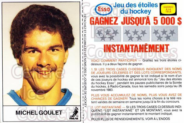 1983-84 Esso French #8 Michel Goulet<br/>2 In Stock - $3.00 each - <a href=https://centericecollectibles.foxycart.com/cart?name=1983-84%20Esso%20French%20%238%20Michel%20Goulet...&quantity_max=2&price=$3.00&code=27469 class=foxycart> Buy it now! </a>