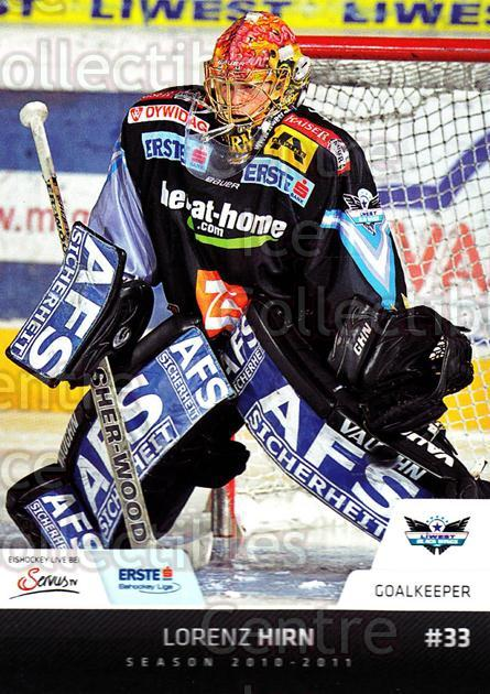 2010-11 Erste Bank Eishockey Liga EBEL #62 Lorenz Hirn<br/>4 In Stock - $2.00 each - <a href=https://centericecollectibles.foxycart.com/cart?name=2010-11%20Erste%20Bank%20Eishockey%20Liga%20EBEL%20%2362%20Lorenz%20Hirn...&quantity_max=4&price=$2.00&code=275101 class=foxycart> Buy it now! </a>
