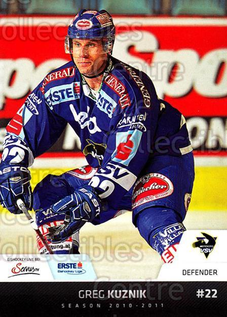 2010-11 Erste Bank Eishockey Liga EBEL #154 Greg Kuznik<br/>3 In Stock - $2.00 each - <a href=https://centericecollectibles.foxycart.com/cart?name=2010-11%20Erste%20Bank%20Eishockey%20Liga%20EBEL%20%23154%20Greg%20Kuznik...&quantity_max=3&price=$2.00&code=275193 class=foxycart> Buy it now! </a>