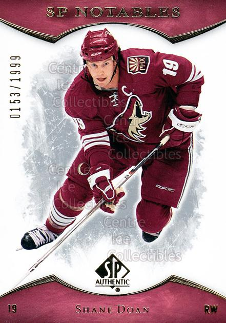 2007-08 SP Authentic #116 Shane Doan<br/>4 In Stock - $2.00 each - <a href=https://centericecollectibles.foxycart.com/cart?name=2007-08%20SP%20Authentic%20%23116%20Shane%20Doan...&quantity_max=4&price=$2.00&code=276468 class=foxycart> Buy it now! </a>