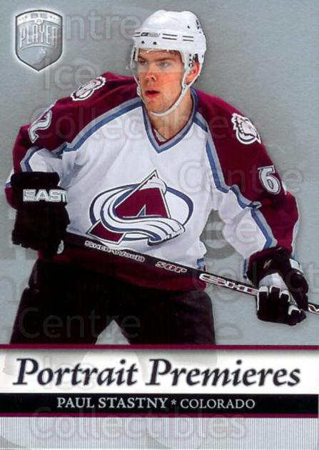 2006-07 Be A Player Portraits #114 Paul Stastny<br/>9 In Stock - $2.00 each - <a href=https://centericecollectibles.foxycart.com/cart?name=2006-07%20Be%20A%20Player%20Portraits%20%23114%20Paul%20Stastny...&quantity_max=9&price=$2.00&code=276626 class=foxycart> Buy it now! </a>