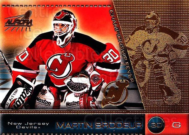 1998-99 Aurora Championship Fever #26 Martin Brodeur<br/>2 In Stock - $2.00 each - <a href=https://centericecollectibles.foxycart.com/cart?name=1998-99%20Aurora%20Championship%20Fever%20%2326%20Martin%20Brodeur...&price=$2.00&code=276721 class=foxycart> Buy it now! </a>