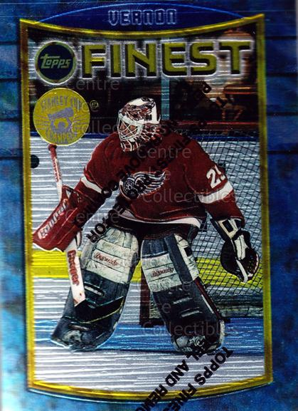 1994-95 Finest Super Team Winner Redeemed #36 Mike Vernon<br/>8 In Stock - $2.00 each - <a href=https://centericecollectibles.foxycart.com/cart?name=1994-95%20Finest%20Super%20Team%20Winner%20Redeemed%20%2336%20Mike%20Vernon...&quantity_max=8&price=$2.00&code=276871 class=foxycart> Buy it now! </a>