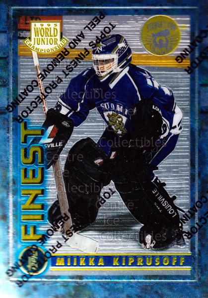 1994-95 Finest Super Team Winner Redeemed #125 Miikka Kiprusoff<br/>5 In Stock - $10.00 each - <a href=https://centericecollectibles.foxycart.com/cart?name=1994-95%20Finest%20Super%20Team%20Winner%20Redeemed%20%23125%20Miikka%20Kiprusof...&price=$10.00&code=276886 class=foxycart> Buy it now! </a>
