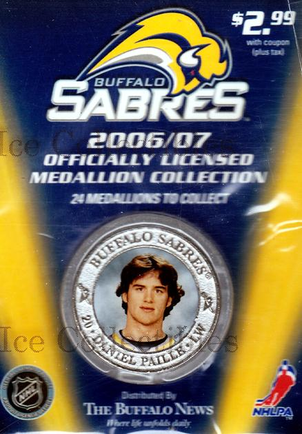 2006-07 Buffalo Sabres Medallion #4 Daniel Paille<br/>6 In Stock - $5.00 each - <a href=https://centericecollectibles.foxycart.com/cart?name=2006-07%20Buffalo%20Sabres%20Medallion%20%234%20Daniel%20Paille...&quantity_max=6&price=$5.00&code=277975 class=foxycart> Buy it now! </a>
