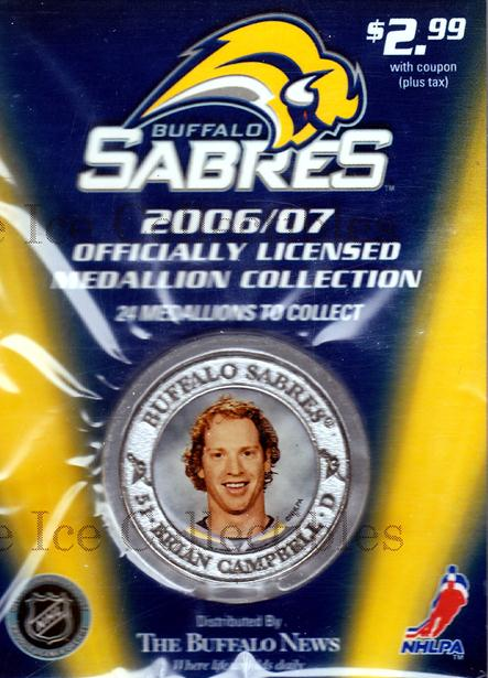 2006-07 Buffalo Sabres Medallion #10 Brian Campbell<br/>9 In Stock - $5.00 each - <a href=https://centericecollectibles.foxycart.com/cart?name=2006-07%20Buffalo%20Sabres%20Medallion%20%2310%20Brian%20Campbell...&quantity_max=9&price=$5.00&code=277981 class=foxycart> Buy it now! </a>